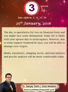 #Numerology predictions for 25th January'16 by Dr.Sanjay Sethi-Gold Medalist and World's No.1 #AstroNumerologist.