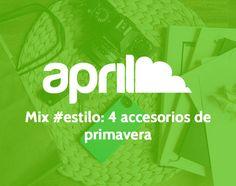 Mix de #estilo: accesorios perfectos para renovar la primavera #fundas #iphone #aprilforyou