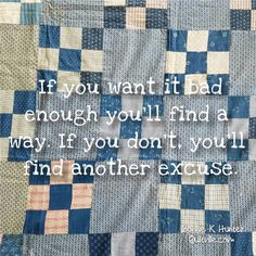 A dream is just a wish until you put action behind it. How bad do you want it?  vintage nine patch quilt from my collection.  .  .  .  .  #quilt #quilting #patchwork #quiltville #bonniekhunter #vintagequilt #antiquequilt #deepthoughts #wisewords #wordsofwisdom #quiltvillequote #quote #inspiration #scrapquilt #ninepatchquilt #quiltersofinstagram