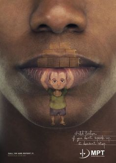 "Brazilian Ministry Of Labour and agencia um, have collaborated to create a campaign against child labor that encourage adults to ""speak up, or it won't stop"". The series consists … Creative Advertising, Social Advertising, Advertising Poster, Advertising Campaign, Advertising Design, Poster Design Layout, Ad Of The World, Awareness Campaign, Labor"