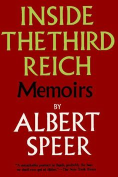 Inside the Third Reich by Albert Speer, http://www.amazon.com/gp/product/0923891730/ref=cm_sw_r_pi_alp_Dm.Ypb04E2QJK