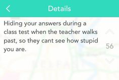 This subtle move we've all done. | 23 Hilarious Tumblr Posts For People Who Are Just So Done With School