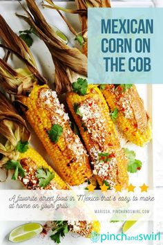 Grilled Mexican Corn on the Cob (also called Mexican Street Corn or Elote Corn) is a favorite street food in Mexico that's easy to make at home on your grill with this simple recipe. Serve it in this classic way or mix things up and serve it as a Mexican street corn recipe off the cob, aka Mexican Street Corn Salad! #mexicanstreetcorn #mexicancornonthecob #cornonthecob #grilledmexicanstreetcorn #cincodemayo #mexicancorn #elotecorn Healthy Grilling Recipes, Quick Healthy Meals, Real Food Recipes, Easy Meals, Mexican Street Corn Salad, Mexican Corn, Potluck Side Dishes, Side Dishes Easy, Foil Packet Meals