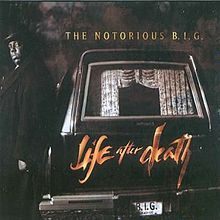 Life After Death is the second and final studio album by American rapper The Notorious B.I.G., released March 25, 1997 on Bad Boy Records. A double album, it was released posthumously following his death on March 9, 1997