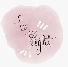 "♡ On Pinterest @ kitkatlovekesha ♡ ♡ Pin: Quotes ~ ""Be the light."" ♡"