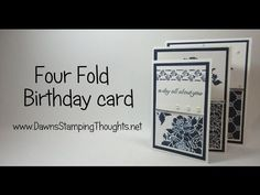 Four Fold Birthday card video (Dawns stamping thoughts Stampin& Demonstrator Stamping Videos Stamp Workshop Classes Scissor Charms Paper Crafts)Today we will be making a fun fold birthday card using Butterfly Basics and Awesomely Artistic stamp sets Flip Cards, Fun Fold Cards, Pop Up Cards, Folded Cards, Gift Cards, Card Making Tutorials, Card Making Techniques, Making Ideas, Ballon Party