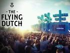 A poster of the Flying Dutch festival. The Dutch are famous for their world class DJs.