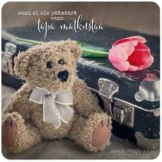 Finnish Words, Poem Quotes, Wise Words, Teddy Bear, Thoughts, Cards, Messages, Sweet, Photography