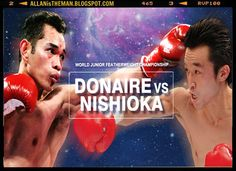 Nonito Donaire vs Toshiaki Nishioka Boxing Live Streaming   ALLAN is the MAN