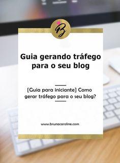 Aprenda neste guia prático para iniciante de como gerar tráfego para o seu blog. Comece a divulgar sua postagem com essas pequenas estratégias.