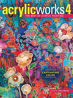 "Read ""AcrylicWorks 4 Captivating Color"" by available from Rakuten Kobo. The best acrylic artists competition showcase! Color has the power to demand attention, quicken the heart and transport . Collage Art Mixed Media, Mixed Media Artists, Ipad, Sea Glass Crafts, Artist Sketchbook, Painted Letters, Hand Painted, Encaustic Art, Watercolor Sketch"