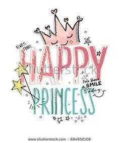 happy princess slogan