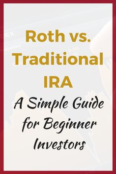 Roth vs Traditional IRA Decision: The IRA That Will Maximize Your Money Everything you need to know about which IRA is best for you (in terms you can understand) Show Me The Money, Make More Money, Ways To Save Money, Money Tips, Money Saving Tips, Roth Vs Traditional Ira, The Ira, Investment Advice, Investment Property