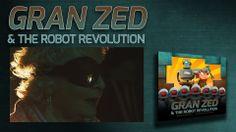 Gran Zed & The Robot Revolution, an amazing new kid's book that's so much fun!  #children's #book #robot #sci-fi