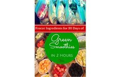 Prepare Ahead: 30 Days of Green Smoothies in Two Hours | Heart of Wisdom Homeschool Blog