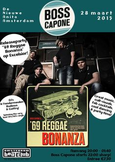 28/03/15 Amsterdam BeatClub at De Nieuwe Anita, Boss Capone '69 Reggae Bonanza releaseparty (Excelsior Records)  dj's Ir.Vendermeulen, Rudessa & Goffry (It., Tardam Records) spinning the very best 50's/60's vinyls!  great music, cult-visuals, fab cocktails, cool dancing & party-time!!!  aanvang 20:00 - 01:40 (band starts 22:00 sharp!)  entree E7,50 De Nieuwe Anita/De Foyer Fred.Hendrikstraat 111 - Amsterdam