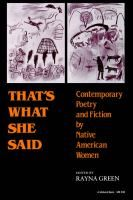 That's What She Said: Contemporary Poetry and Fiction by Native American Women | ed. Rayna Green