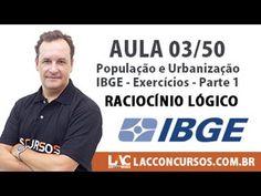 Aula 03/50 - Concurso IBGE 2016 - População e Urbanização - IBGE - Exercícios. | Publicado em 20 de junho de 2016.