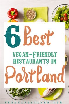 Are you vegan, or do you like to dine with vegans? This is the city for you. Here are the six best vegan-friendly restaurants in Portland. Vegan Friendly Restaurants, Vegan Restaurants, Airfare Deals, Delicious Restaurant, Cheap Travel, Trip Planning, Frugal, Vegans, Dining