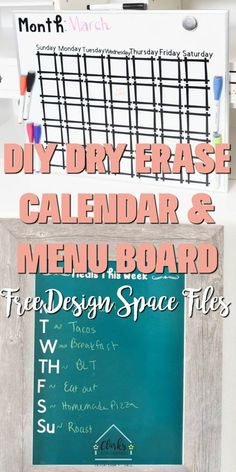 Make your home a little more organized with these two easy projects – a dry erase calendar and menu board – made using the Cricut Maker! #clarkscondensed #cricut #cricutdiy #cricutproject #cricutfiles #menuboard #calendar #dryerase