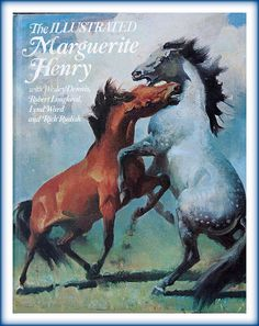 The Illustrated Marguerite Henry. All of hers and the entire Black Stallion series. Makes me furious. Horse Books, Dog Books, Animal Books, Horse Movies, Old Children's Books, Vintage Books, Marguerite Henry, Horse Story, Black Stallion