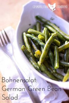 Bohnensalat - German Green Bean Salad is a delicious traditional side dish. Get the recipe from Cosmopolitan Cornbread #SundaySupper #Thanksgiving