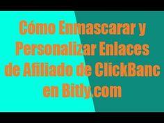 Cómo Enmascarar y Personalizar Enlaces de Afiliado de ClickBanc en Bitly...