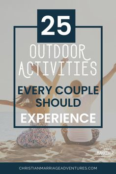 Make marriage fun again with outdoor adventure dates!  Let these outdoor date ideas help you rekindle the romance in marriage and help you reconnect with your spouse. Don't miss these outdoor date ideas for some summer fun! || Christian Marriage Adventures #marriage #datenight #outdoordates #outdoorfun #christianmarriageadventure