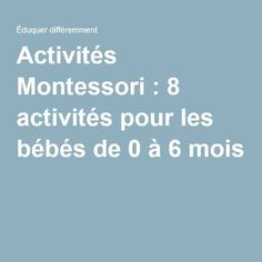 Activités Montessori : 8 activités pour les bébés de 0 à 6 mois
