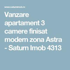 Vanzare apartament 3 camere finisat modern zona Astra - Saturn Imob 4313