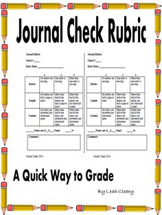 Journals are a great way to get students to write, but they are a pain to grade! And there's the catch--if you don't grade them, they stop putting forth any effort. That's where this journal check rubric helps. It's a quick way for teachers to fly through checking journals, while providing more feedback than just a check. This is especially useful for high school and middle school teachers who can easily have over 100 journals to grade at any given time.