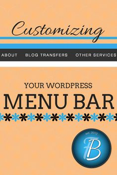 Ways to customize your blog's menu bar, including anchor tags and custom CSS classes. Your navigation is the most important tool on your site. Make it shine!