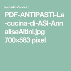 PDF-ANTIPASTI-La-cucina-di-ASI-AnnalisaAltini.jpg 700×583 pixel