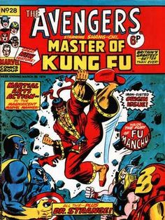 Shang-Chi prematurely joins the Avengers (or at least their British reprint title)!