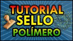 Tutorial : Sello Polímero