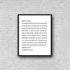 The Breakfast Club Movie Quote, Letter to Mr. Vernon, Breakfast Club Gift, The Breakfast Club Final Essay Print, Breakfast Club Quote Breakfast Club Quotes, The Breakfast Club, Anthony Michael Hall, Youre Crazy, Online Printing Companies, Courage Quotes, Affordable Wall Art, Movie Quotes, Lyric Quotes