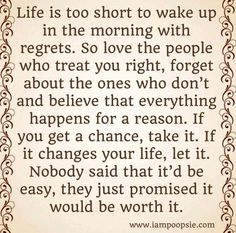 Life quotes ONE OF MY FAVORITES!