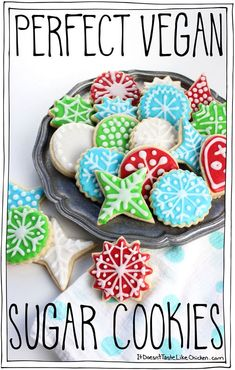 Perfect Vegan Sugar Cookies! Easy to make cut-out cookies that taste great! Perfect for any occasion. The holidays, Christmas, Valentines, or anytime you might want to decorate a cookie! A fun activity for kids. #itdoesnttastelikechicken #veganbaking #veganchristmas