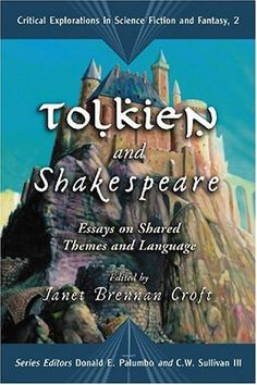 Tolkien And Shakespeare: Essays on Shared Themes « Library User Group
