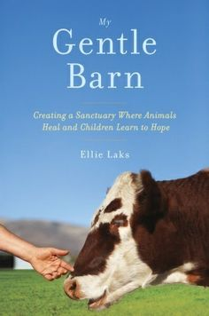 My Gentle Barn: Creating a Sanctuary Where Animals Heal & Children Learn to Hope by Ellie Laks - Traces the uplifting story of a Los Angeles-based nonprofit animal rescue that has saved hundreds of creatures from unsafe conditions, describing how the author and shelter volunteers rehabilitate their charges, many of whom become companions for at-risk inner-city and special-needs children. Recommended by: Sue Ann, Head of Children's Services