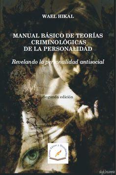 LIBROS DVDS CD-ROMS ENCICLOPEDIAS EDUCACIÓN EN PREESCOLAR. PRIMARIA. SECUNDARIA Y MÁS: TEORÍAS CRIMINOLÓGICAS PERSONALIDAD