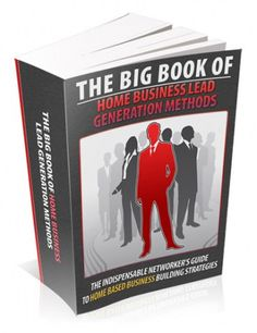 The Big Book of Home Business Lead Generation Methods     #marriage