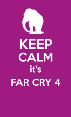 Author: fcinsanity (Uplay) Artwork Far Cry 4 #FarCry4 #KEEPCALM
