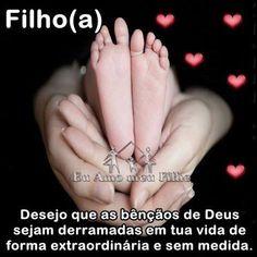 Filho(a): Desejo que as bênçãos de Deus sejam derramadas em tua vida