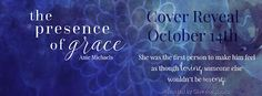 Archaeolibrarian - I dig good books!: COVER REVEAL & #GIVEAWAY - The Presence of Grace b...