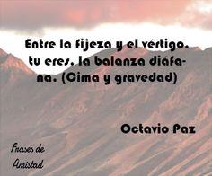 136 Mejores Imágenes De Frases Octavio Paz Frases