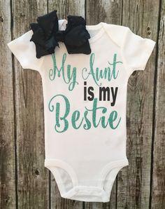 Baby Girl Bodysuit My Aunt Is My Bestie Bodysuit by BellaPiccoli