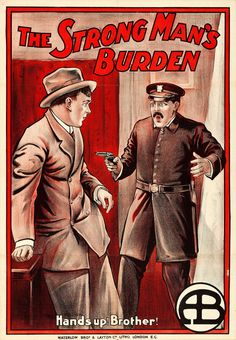 1913 - THE STRONG MAN'S BURDEN - Anthony O'Sullivan
