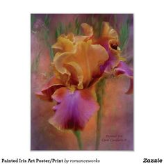 Shop Painted Iris Art Poster/Print Poster created by romanceworks. Iris Art, Thing 1, Language Of Flowers, Canvas Prints, Art Prints, Custom Posters, All Art, Fine Art America, Poster Prints