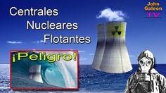 Centrales Nucleares Flotantes - Fukushima y Chernobyl fueron solo el pri...